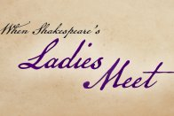 When Shakespeare's Ladies Meet logo